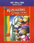 Keyboarding Connections: Projects and Applications: Microsoft Office 2000 Student Guide Cover Image