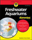 Freshwater Aquariums For Dummies, 3rd Edition Cover Image