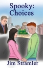 Spooky: Choices Cover Image
