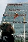 Anti-Psychiatry and the UN Assault on the Mentally Ill Cover Image