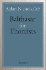 Balthasar for Thomists Cover Image