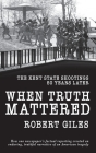 When Truth Mattered: The Kent State Shootings 50 Years Later Cover Image