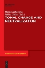 Tonal Change and Neutralization (Phonology and Phonetics [Pp] #27) Cover Image