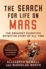 The Search for Life on Mars: The Greatest Scientific Detective Story of All Time Cover Image