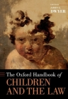 The Oxford Handbook of Children and the Law (Oxford Handbooks) Cover Image