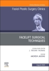 Facelift Surgical Techniques, an Issue of Facial Plastic Surgery Clinics of North America, Volume 28-3 Cover Image