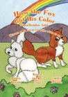 How the Fox Got His Color Bilingual Marshallese English Cover Image