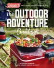 Coleman The Outdoor Adventure Cookbook: The Official Cookbook from America's Camping Authority Cover Image