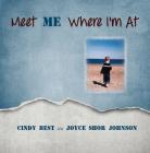 Meet Me Where I'm At! Cover Image