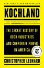 Kochland: The Secret History of Koch Industries and Corporate Power in America Cover Image