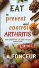 Eat to Prevent and Control Arthritis (Extract Edition) Cover Image