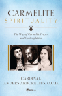 Carmelite Spirituality: A Theological Consideration of Jesus Christ Cover Image