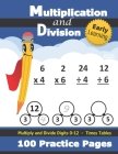 Multiplication and Division: Times Tables Workbook (With Answer Key) - Multiply and Divide Digits 0-12 - KS2 (Ages 7-11) (Grades 2-4) Cover Image