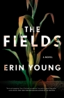 The Fields: A Novel Cover Image