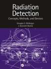 Radiation Detection: Concepts, Methods, and Devices Cover Image