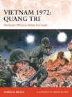 Vietnam 1972: Quang Tri: The Easter Offensive strikes the South (Campaign) Cover Image