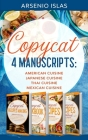 Copycat: 4 Manuscripts: American Cuisine Japanese Cuisine Thai Cuisine Mexican Cuisine Cover Image