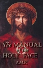 Manual of the Holy Face Cover Image