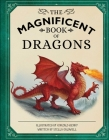 The Magnificent Book of Dragons Cover Image