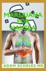 Marijuana for Nausea: The Complete Guide On MARIJUANA FOR NAUSEA Cover Image