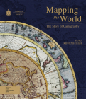 Mapping the World: The Story of Cartography Cover Image