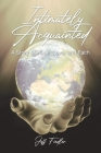 Intimately Acquainted: A Story of Hope, Love, and Faith Cover Image