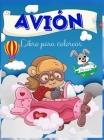 Libro para colorear de aviones: Libro para colorear de aviones para niños: Un libro para colorear de aviones para niños.Imágenes divertidas de aviones Cover Image