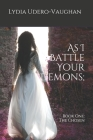 As I Battle Your Demons; (Chosen #1) Cover Image
