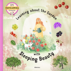 Learning about the Garden with Sleeping Beauty Cover Image