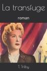 La transfuge: roman Cover Image