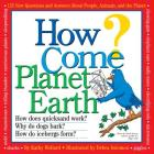How Come? Planet Earth Cover Image