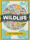 Wildlife: A Map Coloring Book Cover Image