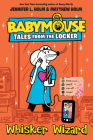 Whisker Wizard (Babymouse Tales from the Locker #5) Cover Image
