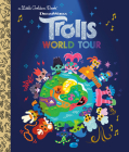 Trolls World Tour Little Golden Book (DreamWorks Trolls World Tour) Cover Image