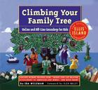 Climbing Your Family Tree: Online and Off-Line Genealogy for Kids Cover Image