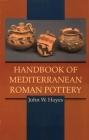 Handbook of Mediterranean Roman Pottery Cover Image