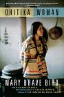 Ohitika Woman Cover Image