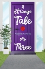 A Strange Tale or Three Cover Image