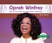 Oprah Winfrey: Líder En Los Medios de Comunicación Y Filantropía (Oprah Winfrey: Leader in Media & Philanthropy) Cover Image