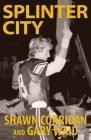 Splinter City Cover Image