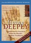 Living Deeply: Transformative Practices from the World's Wisdom Traditions Cover Image
