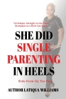 She Did Single Parenting in Heels Cover Image