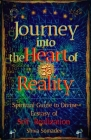 Journey into the Heart of Reality: Spiritual Guide to Divine Ecstasy of Self-Realization Cover Image