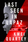 Last Seen in Lapaz (An Emma Djan Investigation #3) Cover Image