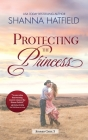 Protecting the Princess: A Small-Town Clean Romance Cover Image