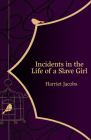 Incidents in the Life of a Slave Girl (Hero Classics) Cover Image