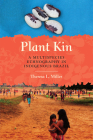 Plant Kin: A Multispecies Ethnography in Indigenous Brazil Cover Image