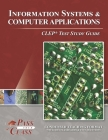 Information Systems and Computer Applications CLEP Test Study Guide Cover Image