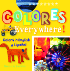 Colores Everywhere!: Colors in English Y Espaaol (Artekids) Cover Image