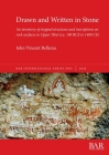 Drawn and Written in Stone: An inventory of stepped structures and inscriptions on rock surfaces in Upper Tibet (ca. 100 BCE to 1400 CE) (BAR International #2995) Cover Image